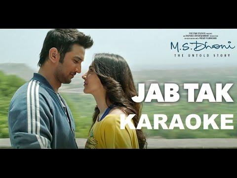 JAB TAK - Karaoke | M.S. DHONI-THE UNTOLD STORY | Armaan Malik, Amaal Mallik |Sushant Singh Rajput