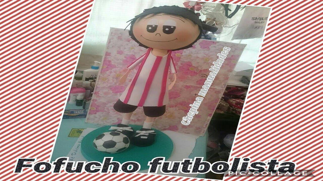 5f0c49d3b26 fofucho futbolista 60cm paso a paso - YouTube