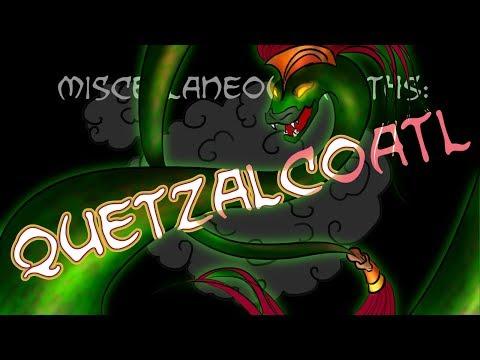 Miscellaneous Myths: Quetzalcoatl