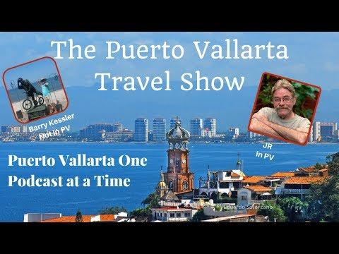 The Puerto Vallarta Travel Show Episode 1