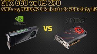 GeForce GTX 660 vs Radeon R9 270 - TEST!