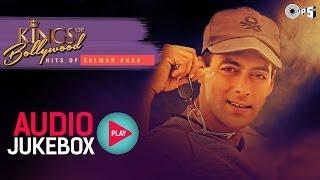 Superhit Salman Khan Songs King of Bollywood | Audio Jukebox