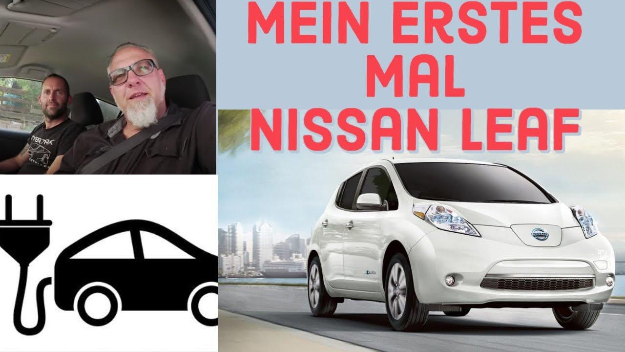 Mein erstes mal im Nissan Leaf Elektroauto.