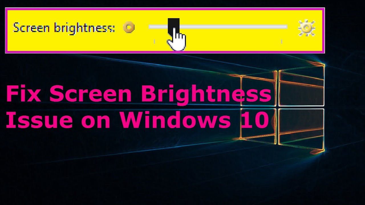 How to make my screen brighter windows 10 - How To Make My Screen Brighter Windows 10 25