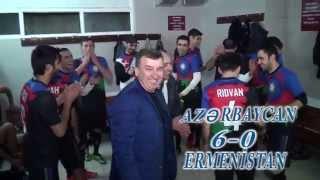 AZERBAYCAN ermenistan maçı 6-0