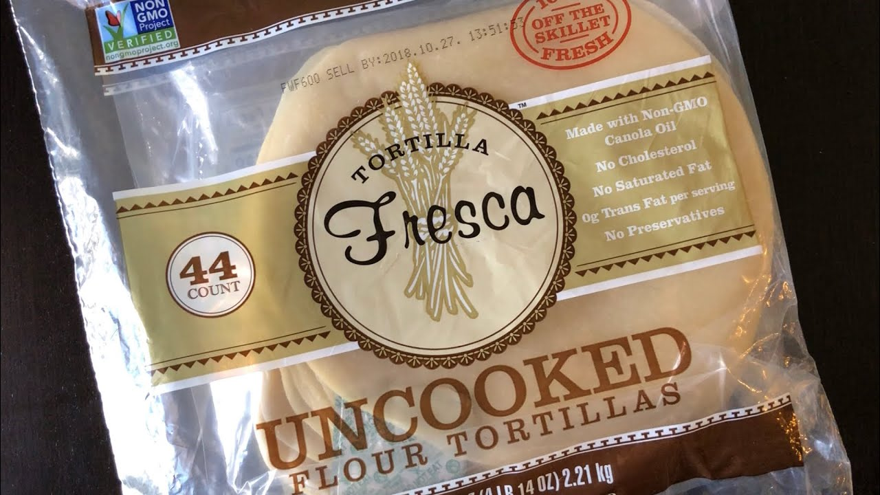 Trying Costco Fresca Tortilla Uncooked Flour Tortillas