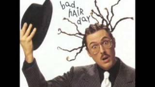 """""""Weird Al"""" Yankovic: Bad Hair Day - Since You"""