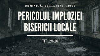 Sfanta Treime Braila - 1 Noiembrie 2020 - pastor Iosua Faur - Tit 1:9-16
