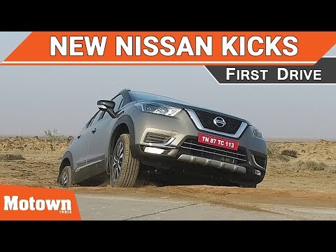 New Nissan Kicks SUV | First Drive | Kick-ass vehicle |Motown India