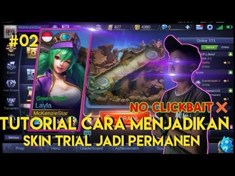 CARA MUDAH MENJADIKAN SKIN TRIAL JADI SKIN PERMANEN - MOBILE LEGENDS - #02