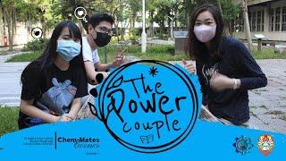 Chem-Mates Corner Ep 1 I  The Power Couple (Danny & Laurensia) -- Si Jalur Ekspres dan Si Kompetitif