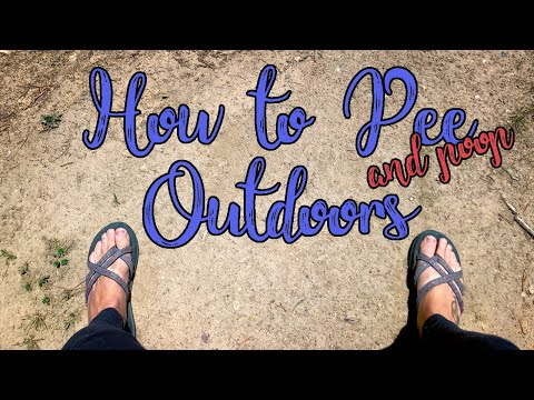 How to Pee (and Poop) Outdoors: Tips for Ladies and Leave No Trace!