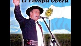 El Pampa Oberá - Cuando Canta Un Argentino (Full Album)