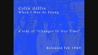 Colin Giffin - When I Was So Young (UK 1969)