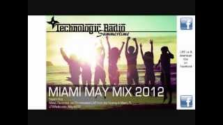 Summertime Miami Dance Mix May 2012 [Technologic Radio]