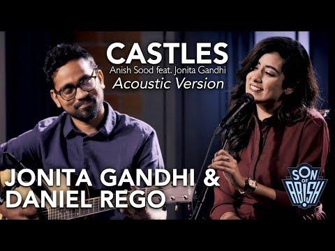 """Castles - Acoustic"" Jonita Gandhi & Daniel Rego   Son Of Abish"