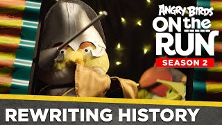 Angry Birds on the Run S2 | Rewriting History - Ep10 S2