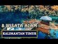 8 Wisata Alam di Kalimantan Timur Yang Indah dan Mempesona