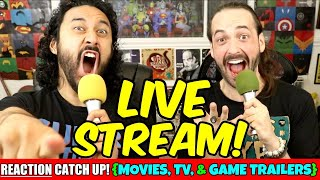 LIVE REACTIONS (Movie, TV, & Game Trailers)  PART 1 - | LIVE STREAM!