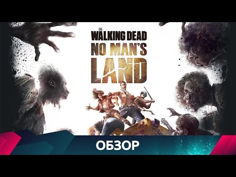 The Walking Dead No Man's Land - Обзор