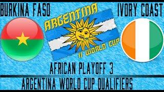 Burkina Faso vs Ivory Coast - Argentina WCQ Playoffs - Leg 1