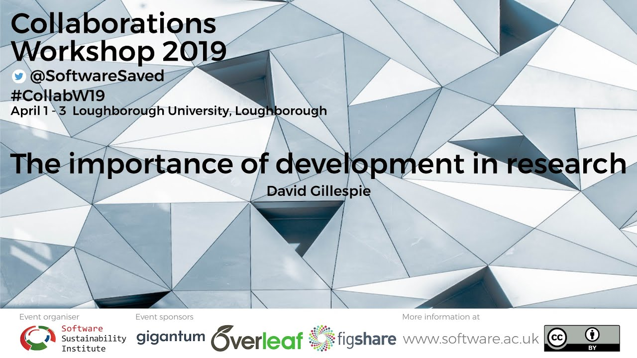 Collaborations Workshop 2019: Videos now available online   Software