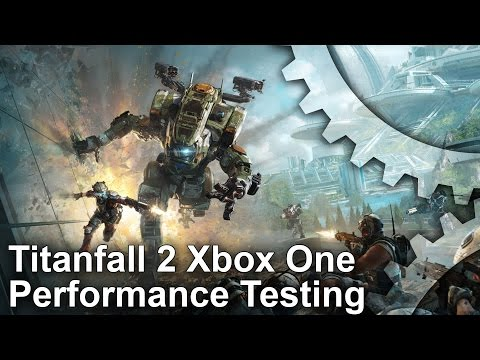Titanfall 2 Xbox One Pre-Alpha Frame-Rate Test + Campaign First Look