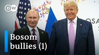Trump and Putin (1/2) | DW Documentary