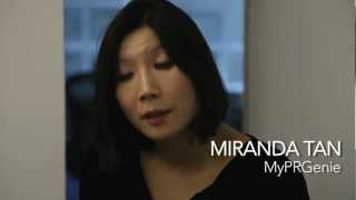 Miranda Tan - How do you know when its the right time to start getting PR for your start-up?