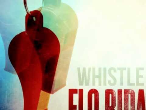 Flo Rida - Whistle [HQ]