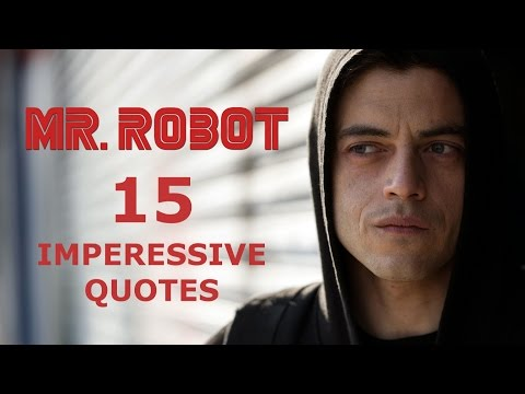 Download Youtube: 15 Impressive Mr. Robot Quotes