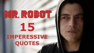 15 Impressive Mr. Robot Quotes