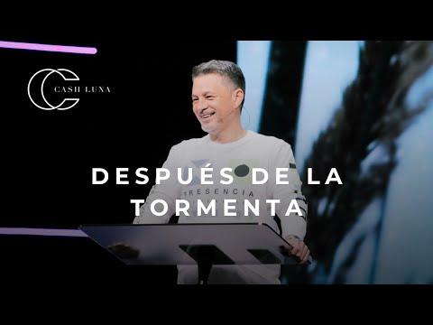 Pastor Cash Luna - Después De La Tormenta   Casa De Dios