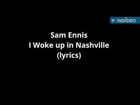 I Woke up in Nashville (lyrics)
