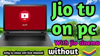 jio tv in pc for window xp, 7,8,10 |pc ya laptop me jio tv kese chalaye
