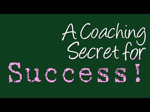 A Coaching Secret For Success