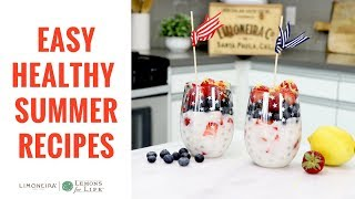 Quick, Healthy Summer Recipes with Lemons | Limoneira