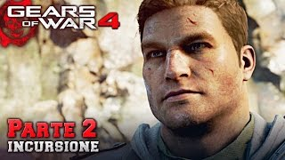 Gears of War 4 (PC) | Walkthrough ITA - Parte 2: INCURSIONE