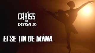 Descarca CHRISS feat DENISA JO - Ei Se Tin De Mana (Original Radio Edit)