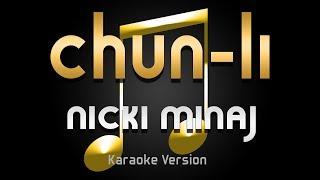 Nicki Minaj - Chun Li (Karaoke) ♪