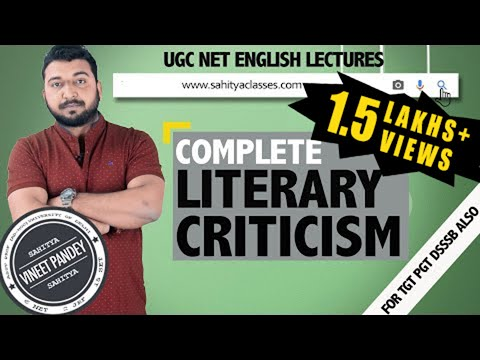 Complete LITERARY CRITICISM  for Ugc Net English by Vineet Pandey (6 NET 2 JRF 15 SET Qualified)