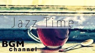 【Jazz Music】Smooth Jazz Cafe Music For Work, Study Background Jazz Music