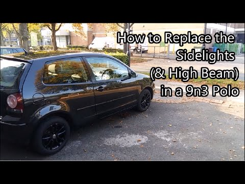 How To Replace a VW Polo Mk4 Sidelight & High Beam