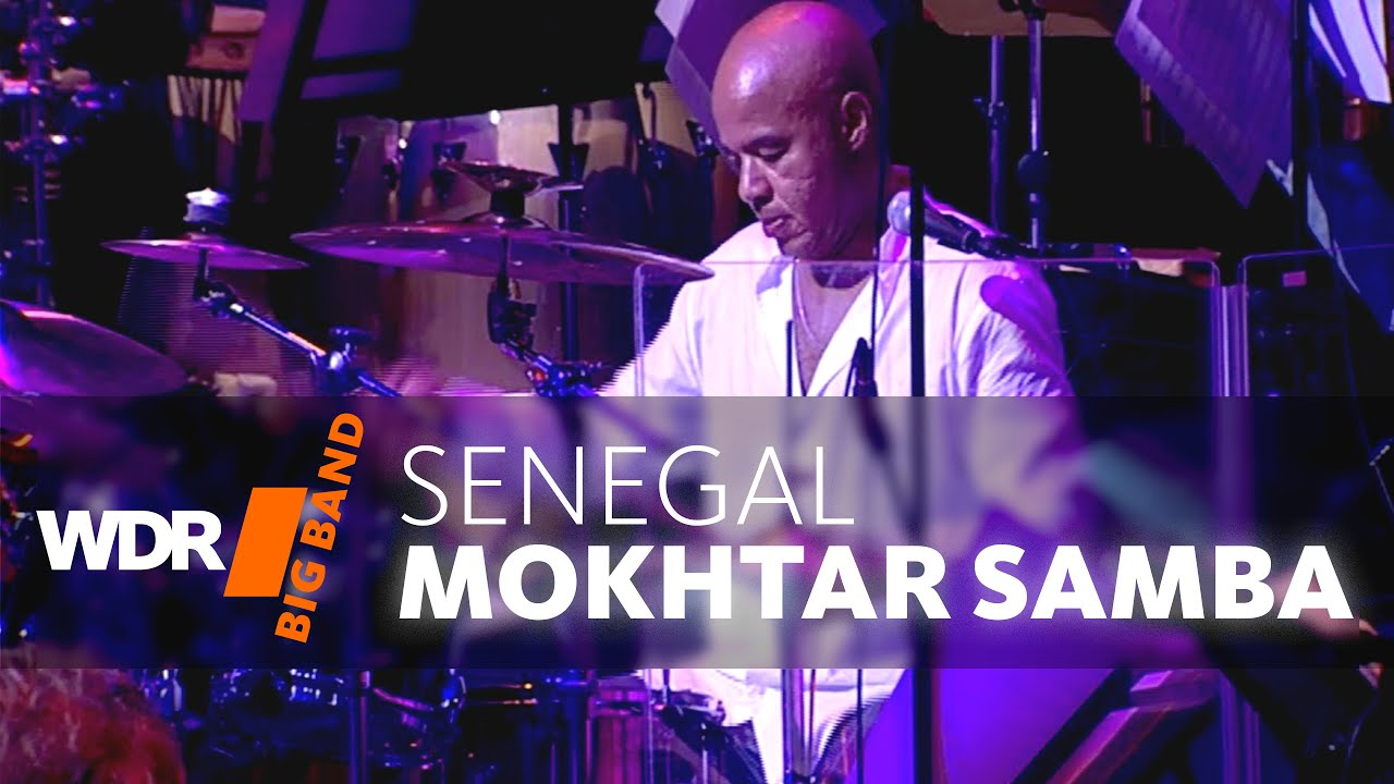 WDR BIG BAND feat. | Mokhtar Samba | Senegal