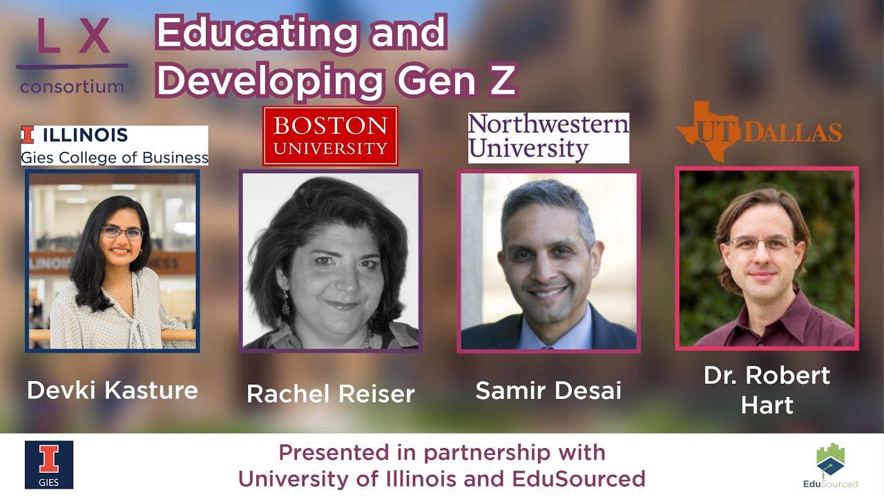 Expert Panel Discussion: Educating Gen Z LX Consortium