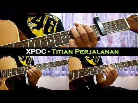XPDC - Titian Perjalanan (Instrumental/Full Acoustic/Guitar Cover)
