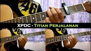 XPDC - Titian Perjalanan (Instrumental/Full Acoustic/Guitar Cover)