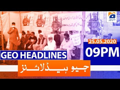 Geo Headlines 09 PM | 25th May 2020