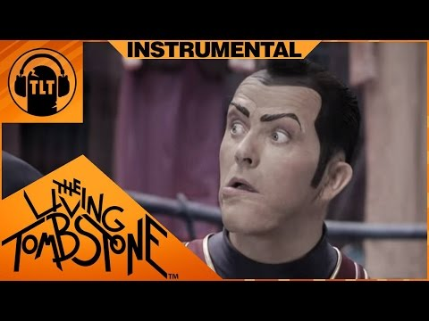 We Are Number One Remix but an instrumental by The Living Tombstone (Lazytown)
