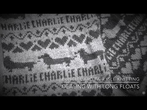 Fair Isle Weaving In Long Floats Punchcard Machine Knitting Sk360 By